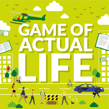 Game of Actual Life